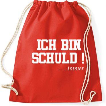 Turnbeutel ICH BIN SCHULD ... immer Sprüche Fun Spass Gymnastikbeutel Bag  – Bild 5