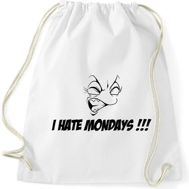 Turnbeutel  I HATE MONDAYS !!! Fun Spruch Spaß Gymnastikbeutel Bag  – Bild 4