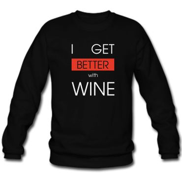 Herren Sweatshirt Sweater   I GET BETTER WITH WINE Wein  Spass Lustig Fun S-3XL – Bild 1