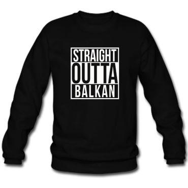 Herren Sweatshirt Sweater Straight Outta Balkan  S-3XL – Bild 4