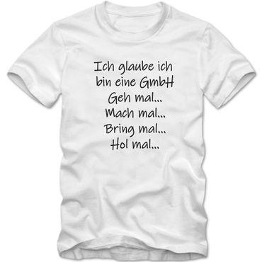 Herren T-Shirt  Ich glaube ich bin eine GmbH  Sprüche Fun Spaß Tee S-5XL  – Bild 6