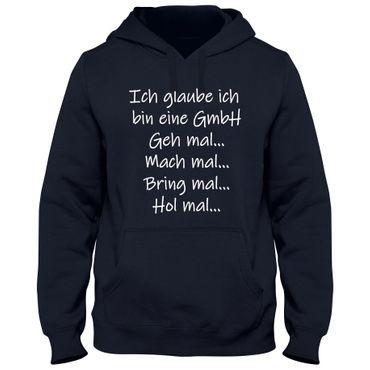 Hoodie Herren  Kapuzenpulli  Ich glaube ich bin eine GmbH  Sprüche Fun Spaß Tee  – Bild 5