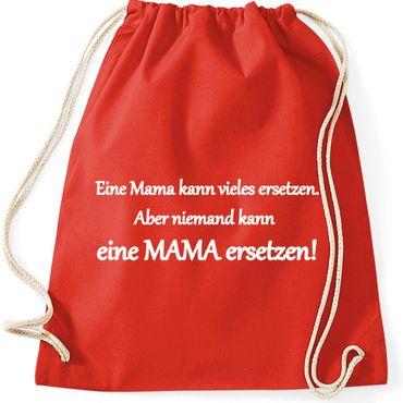 Turnbeutel -Niemand kann eine MAMA ersetzen! - Sprüche Fun Spaß Gymnastikbeutel Bag  – Bild 4