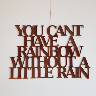 You cant have a rainbow without a little rain – Bild 1