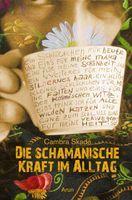 Cambra Skadè: Die schamanische Kraft im Alltag