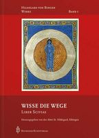 Band 1/10: Wisse die Wege - Liber Scivias