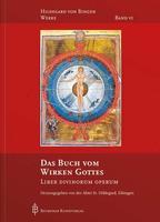 Band 6/10: Das Buch vom Wirken Gottes - Liber Divinorum Operum