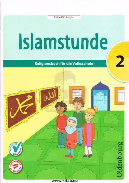 ISLAMSTUNDE 2 Religieonsbuch für die Volkschule