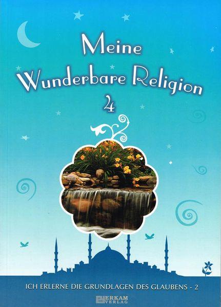 Meine wunderbare Religion 4-Ich erlerne meine Gottesdienste