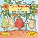 [STREICHUNG 2016] Romberg Pixi Buch - Tomate und seine Freunde