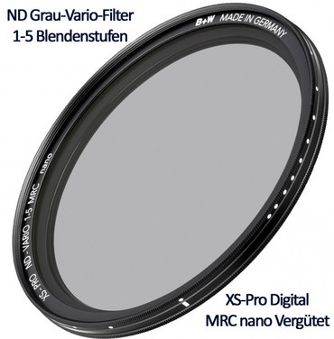B+W Vario Grau Filter 67,0 mm  ND 1-5 Blendenstufen MRC nano  XS-Pro Digital
