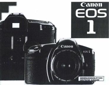 "Canon EOS 1 Canon, Bedienungsanleitung ""Nachdruck"","