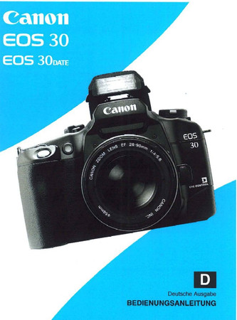 """Canon EOS 30 Canon und 30 Date, Bedienungsanleitung """"Original"""","""