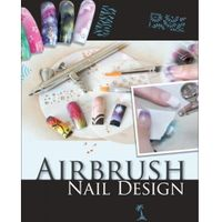 Airbrush Nail Design (New eddition 2010)
