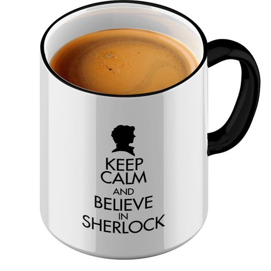 Funtasstic Tasse Keep Calm and Believe in Sherlock - Kaffeepott Kaffeebecher by StyloTex