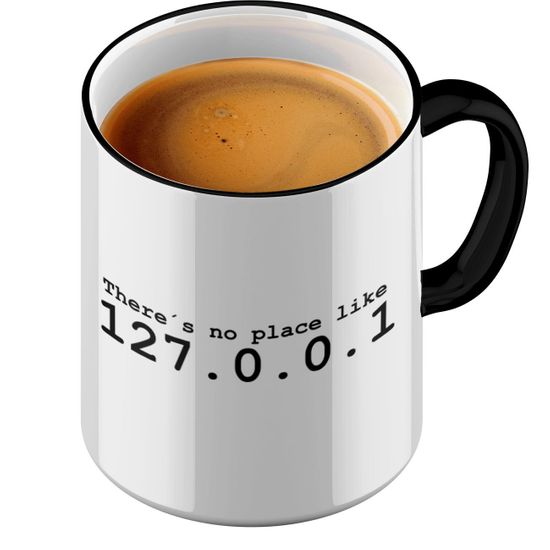 Funtasstic Tasse There is no place like Home 127.0.0.1 - Kaffeepott Kaffeebecher by StyloTex
