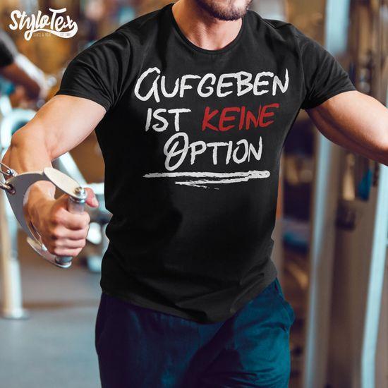 Stylotex Fitness T-Shirt Herren Sport Shirt Aufgeben ist keine Option Gym Tshirts für Performance beim Training | Männer kurzarm | Funktionelle Sport Bekleidung