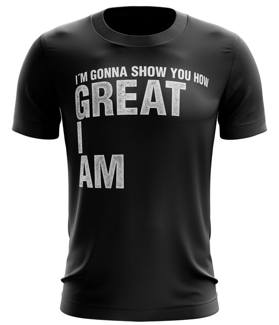 Stylotex Fitness T-Shirt I m gonna show you how great I am Funktions-Stoff schnelltrocknend