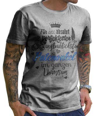 Stylotex Herren T-Shirt Basic Für den absolut perfektesten Patenonkel  001