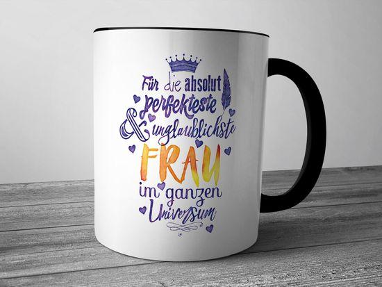 Funtasstic Tasse Für die absolut perfekteste Frau - Kaffeepott Kaffeebecher 375 ml (3915)