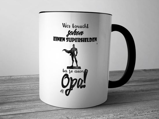 Funtasstic Tasse Wer braucht schon einen Superhelden bei so einem Opa - Kaffeepott Kaffeebecher 300 ml