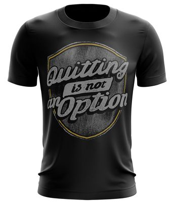 Stylotex Fitness T-Shirt Quitting is not an Option Cotton Feel Funktions-Stoff schnelltrocknend 001