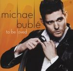 MICHAEL BUBLÉ - TO BE LOVED CD NEU
