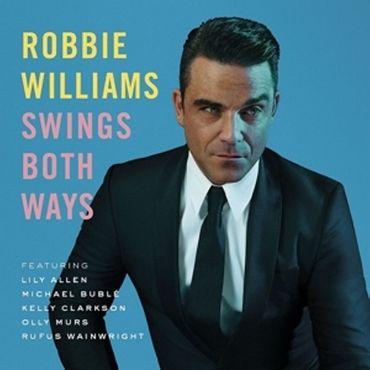 ROBBIE WILLIAMS - SWINGS BOTH WAYS CD NEU