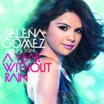 SELENA GOMEZ & THE SCENE A YEAR WITHOUT RAIN CD NEU