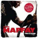 PETER MAFFAY - TATTOOS CD NEU (40 JAHRE MAFFAY BEST OF GREATEST HITS)