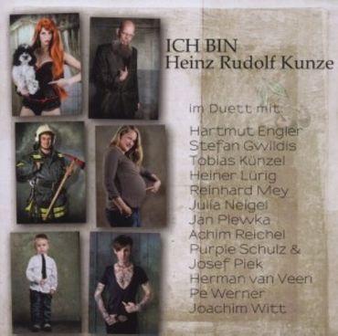 HEINZ RUDOLF KUNZE - ICH BIN - IM DUETT MIT... CD NEU