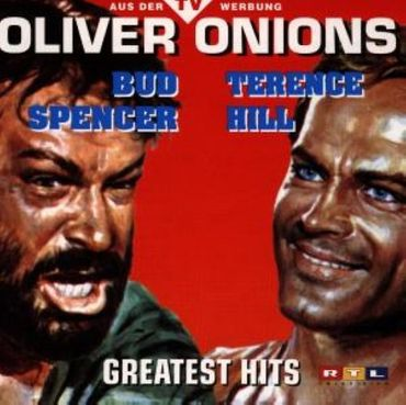 OLIVER ONIONS - BUD SPENCER TERENCE HILL GREATEST HITS CD NEU BEST OF