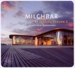 BLANK & JONES - MILCHBAR SEASIDE SEASON 2 CD NEU