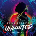 DAVID GARRETT - UNLIMITED-GREATEST HITS CD NEU