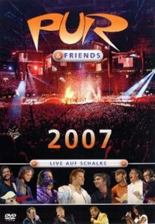 PUR - PUR & FRIENDS LIVE AUF SCHALKE 2007 DVD NEU
