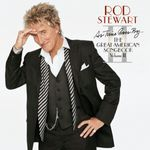 ROD STEWART - AS TIME GOES BY ... THE GREAT AMERICAN SONGBOOK VOL. 2 CD NEU