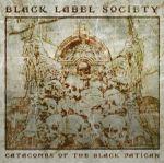 BLACK LABEL SOCIETY - CATACOMBS OF THE BLACK VATICAN CD NEU