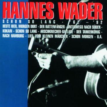 HANNES WADER - SCHON SO LANG '62-'92 CD NEU