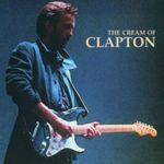 ERIC CLAPTON - THE CREAM OF CLAPTON CD NEU