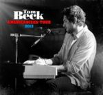 TOM BECK - AMERICANIZED TOUR LIVE 2013 2CD NEU 001