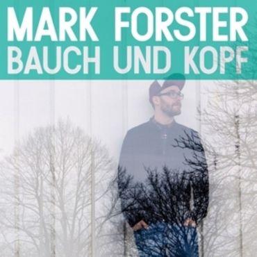 MARK FORSTER - BAUCH UND KOPF NEW EDITION CD NEU