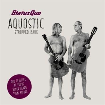 STATUS QUO - AQUOSTIC STRIPPED BARE CD NEU