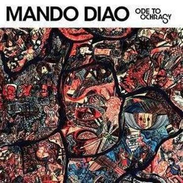 MANDO DIAO - ODE TO OCHRASY CD NEU