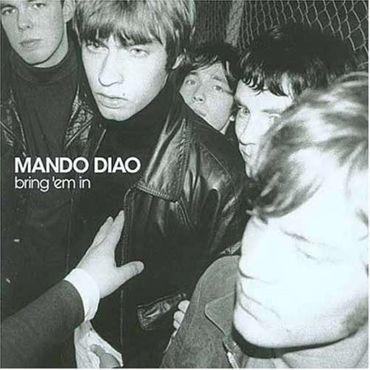 MANDO DIAO - BRING 'EM IN CD NEU