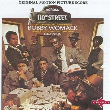 BOBBY WOMACK - ACROSS 110TH STREET CD NEU