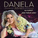 DANIELA ALFINITO - DU WARST JEDE TRÄNE WERT CD NEU