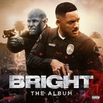 BRIGHT: THE ALBUM SOUNDTRACK CD NEU