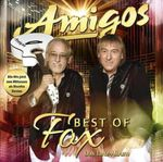 AMIGOS - BEST OF FOX - DAS TANZALBUM CD NEU
