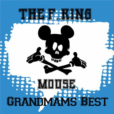 Grandmams Best - Aroma Shot 6ml | 100ml - The F..king Mouse