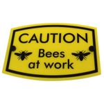 Bee Keeping Sign 'Bees at work' 001